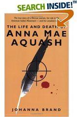 Buy The Life and Death of Anna Mae Aquash by Johanna Brand