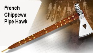 French pipe hawk traded to Chippewa Indians