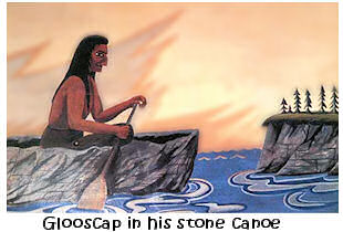 Glooscap in his stone canoe