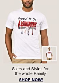 Shop for Proud to be Assiniboine apparrel for the whole family!