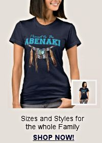 Shop for Proud to be Abnaki apparel for the whole family!