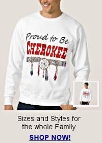 Buy Proud to be Cherokee apparel