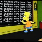 the indians were here first, Bart Simpson cartoon