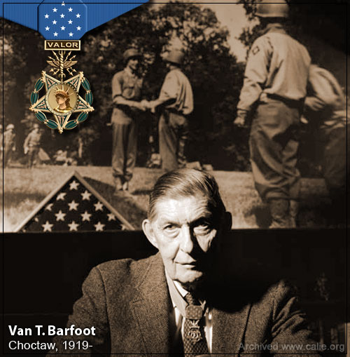 Van T. Barfoot, Choctaw receipient of the Medal of Honor